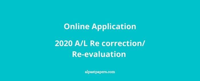 2020 AL Re correction or Re-evaluation Online Application