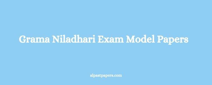 Grama Niladhari Exam Model Papers
