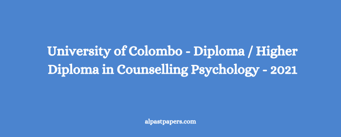 UOC - Diploma Higher Diploma in Counselling Psychology - 2021