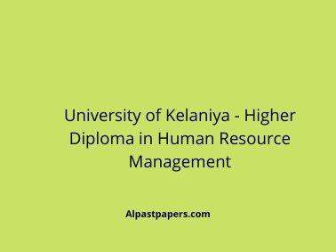 University of Kelaniya - Higher Diploma in Human Resource Management