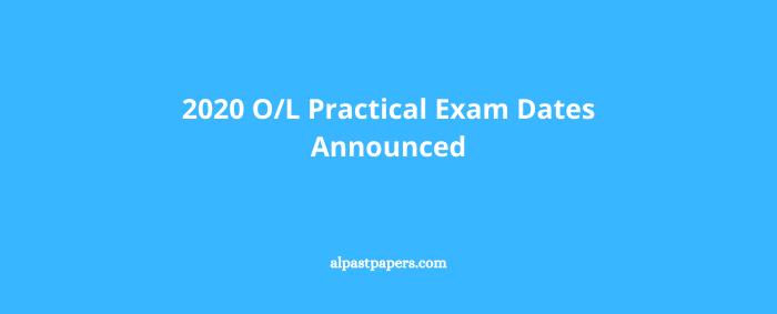 2020 OL Practical Exam Dates Announced