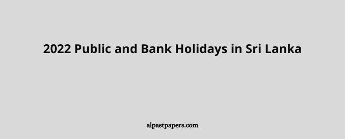 2022 Public and Bank Holidays in Sri Lanka