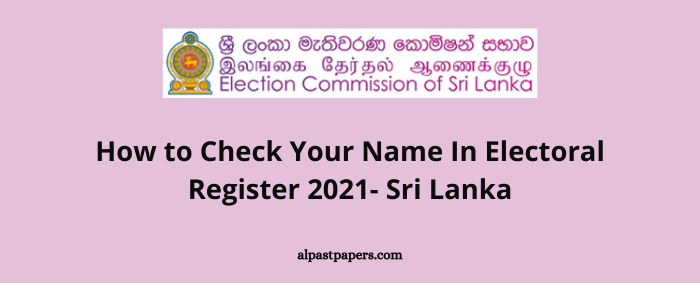 How to Check Your Name In Electoral Register 2021- Sri Lanka