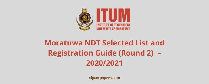 Moratuwa NDT Selected List and Registration Round 2 – 2020 2021