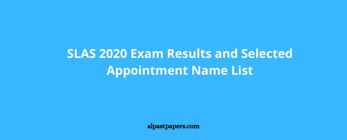 SLAS 2020 Exam Results and Selected Appointment Name List