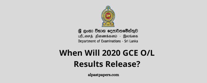 When Will 2020 GCE OL Results Release