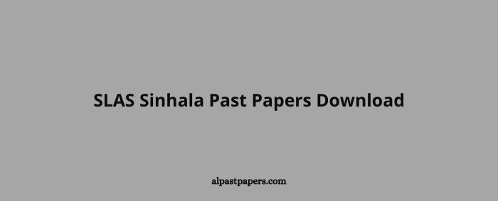 SLAS Sinhala Past Papers Download