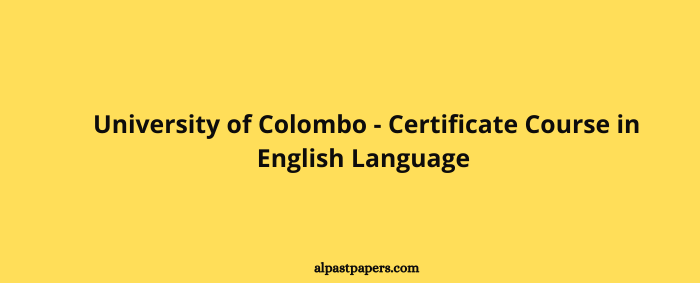 University of Colombo - Certificate Course in English Language