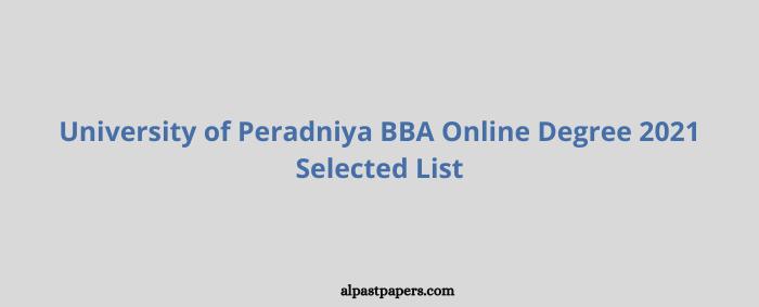 University of Peradniya BBA Online Degree 2021 Selected List